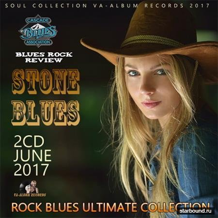 Stone Blues: Rock Blues Ultimate Collection (2017)