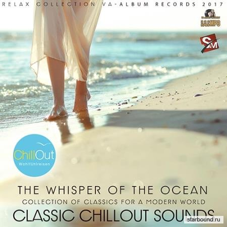 The Whisper Of The Ocean: Classic Chillout (2017)