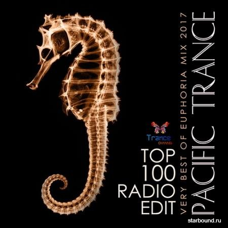 Pacific Trance: Top 100 Radio Edit (2017)