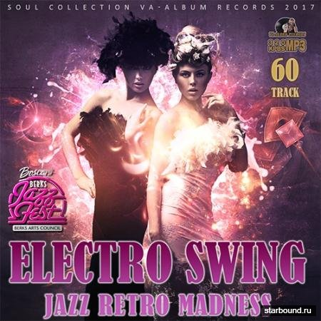 Electro Swing: Jazz Retro Madness (2017)
