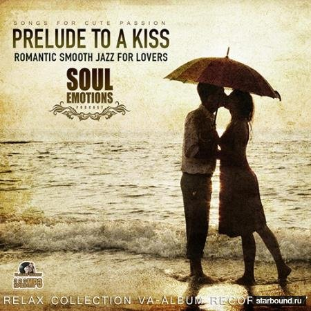 Prelude To A Kiss: Smooth Jazz Collection (2017)