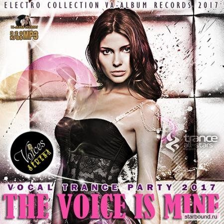 The Voice Is Mine: Vocal trance Party (2017)