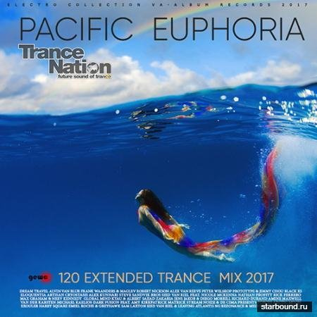 Pacific Euphoria: 120 Extended Trance Mix (2017)