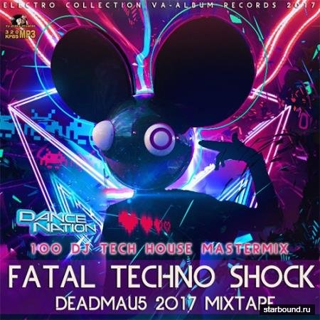 Fatal Techno Shock: Deadmau5 Mixtape (2017)