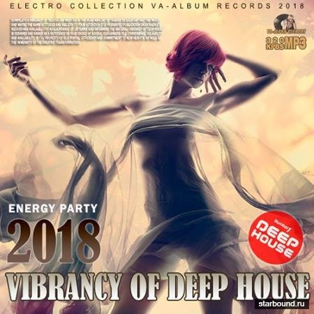 Vibrancy Of Deep House (2017)