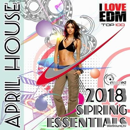 Spring Essentials: April House (2018)