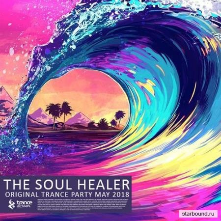 The Soul Healer: Original Trance Party (2018)