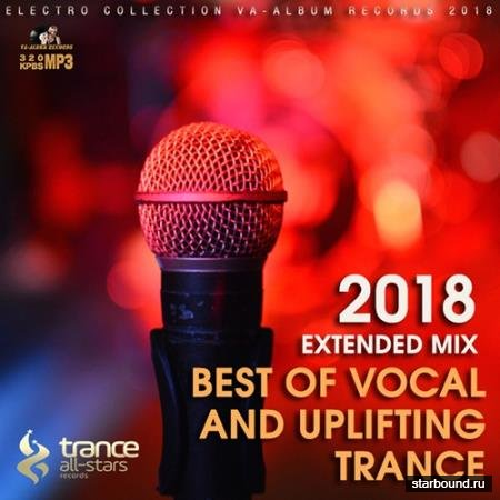 Best Of Vocal And Uplifting Trance (2018)