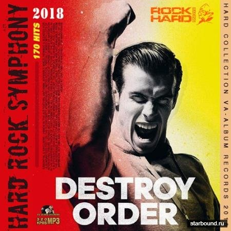 Destroy Order: Hard Rock Symphony (2018)