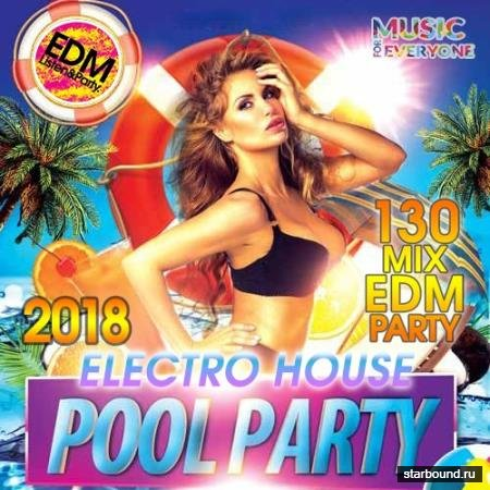 Electro House Pool Party (2018)