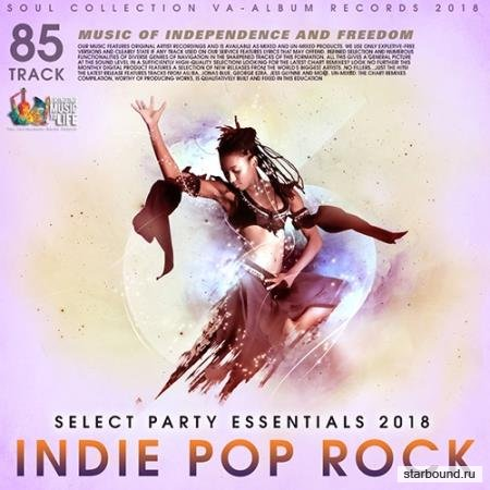 Indie Pop Rock: Select Party Essentials (2018)