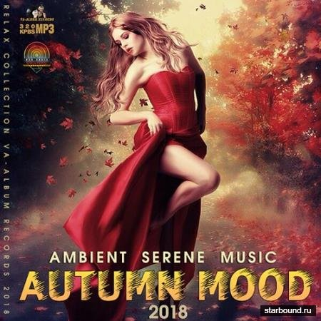 Autumn Mood: Ambient Serene Music (2018)