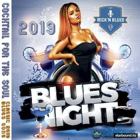 Blues Night: Coctail For The Soul (2019)