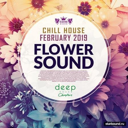 Flower Sound: Chill House (2019)