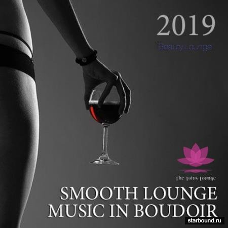 Smooth Lounge Music In Bouidoir (2019)