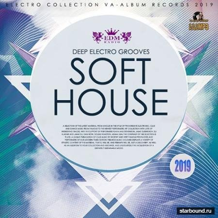 Soft House: Deep Electro Grooves (2019)