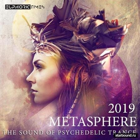 Metasphere: The Sound Of Psychedelic Trance (2019)