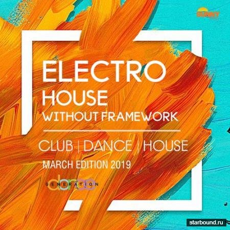 Electro House Without Framework (2019)