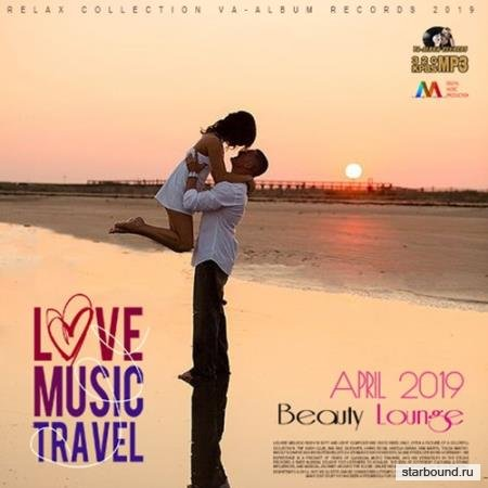 Love Music Travel: Beauty Lounge (2019)
