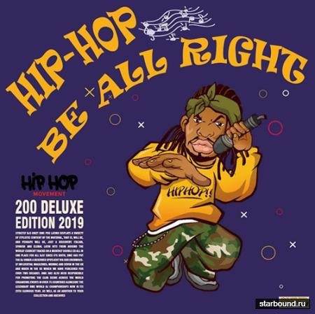 Hip Hop Be All Right: Delux Edition (2019)