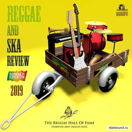 Summer Vibration: Reggae & SKA Review (2019)