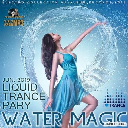 Water Magic: Liquid Trance Party (2019)