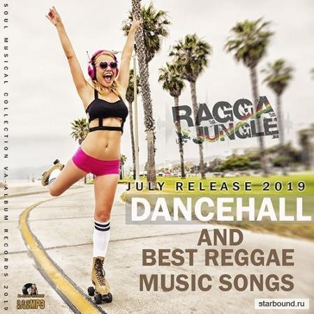 Dancehall And Best Reggae Music Songs (2019)