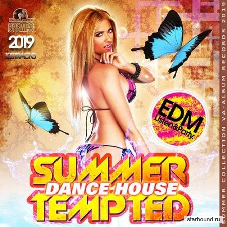 Summer Tempted Dance House (2019)