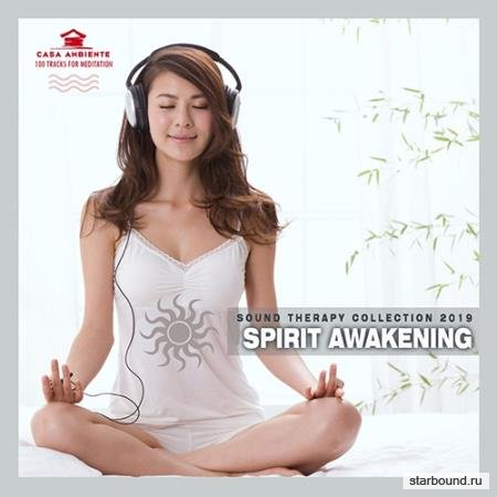 Spirit Awakening: Music For Meditation (2019)