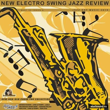 New Electro Swing: Jazz Review (2019)