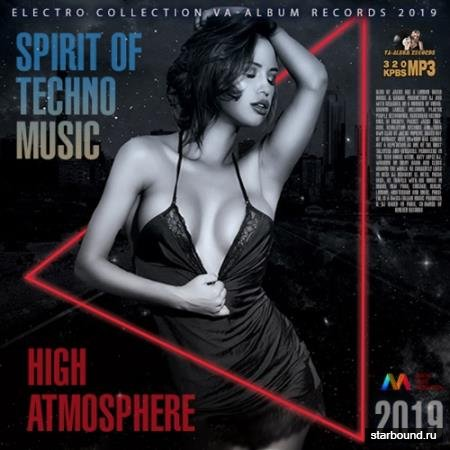 High Atmosphere: Spirit Of Techno Music (2019)