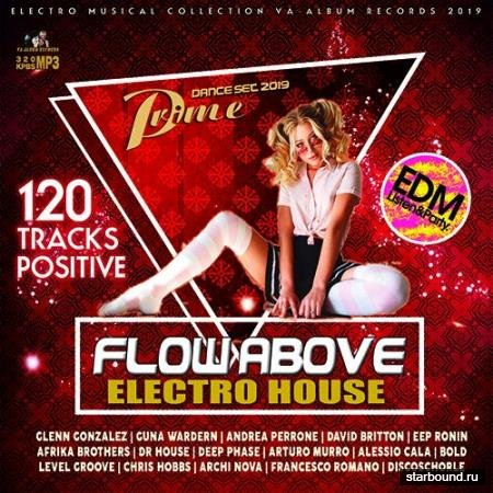 Fow Above: Electro House EDM Mix (2019)
