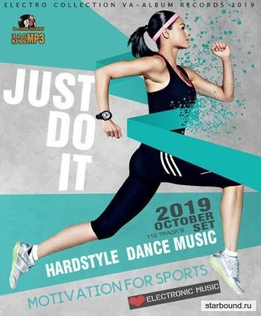 Just Do It: Hardstyle Sport Dance Music (2019)