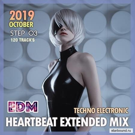 EDM Heartbeat Extended Mix: Techno Electronic Step 03 (2019)