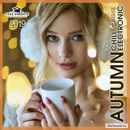 Autumn Chill Electronic (2019)