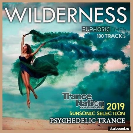 Wilderness: Sunsonic Psy Trance (2019)