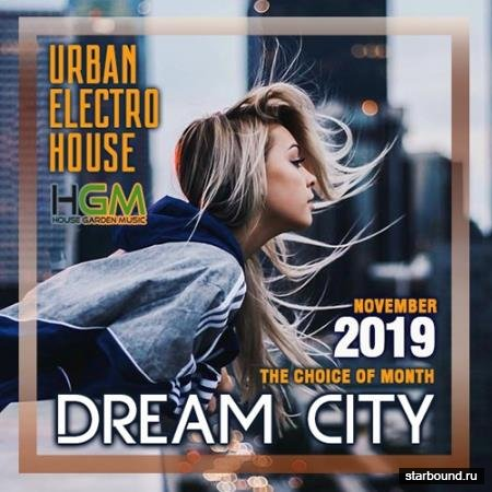 Dream City: Urban Electro House (2019)