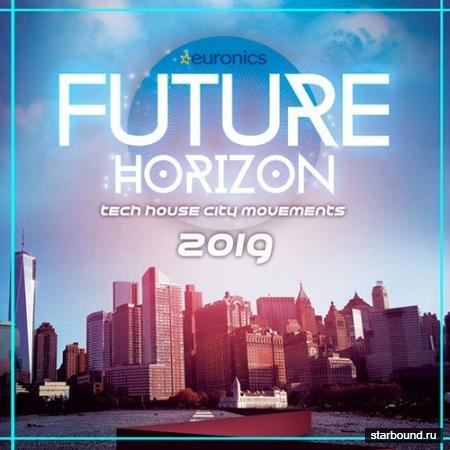 Future Horizon: Tech House Movements (2019)