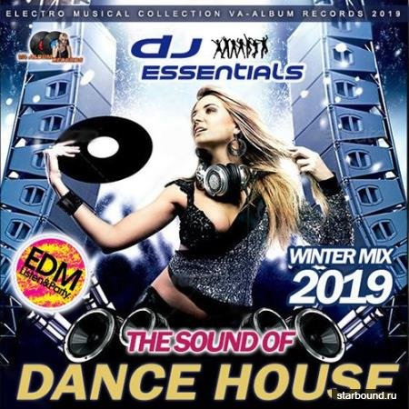 The Sound Of Dance House (2019)