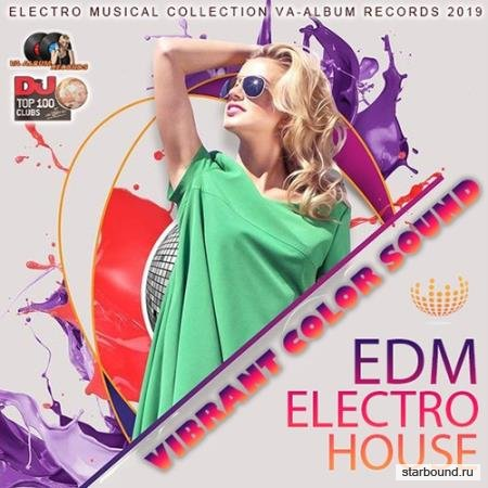 Vibrant Color Sound: Top 100 DJ Electro House (2019)