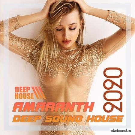 Amaranth: Deep House Electro Mix (2020)