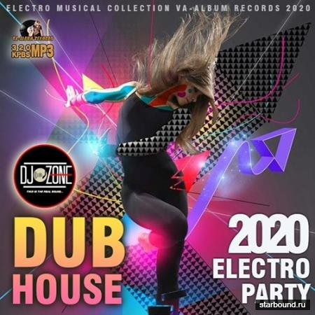 Dub House: Electro Party (2020)