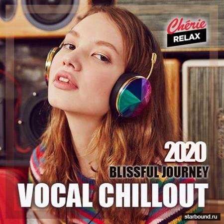 Blissful Journey: Vocal Chillout (2020)