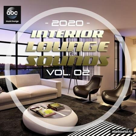 Interior Lounge Sounds Vol.02 (2020)