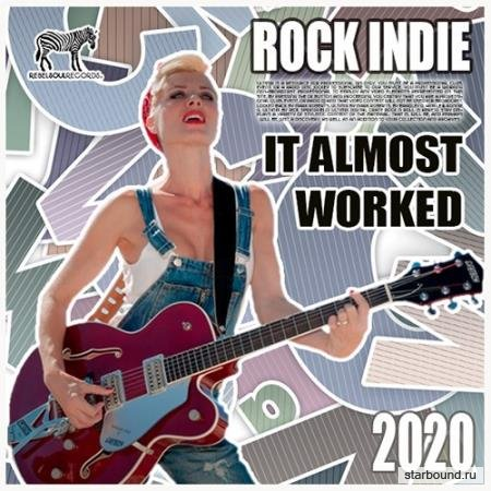 It Almost Worked: Rock Indie Collection (2020)