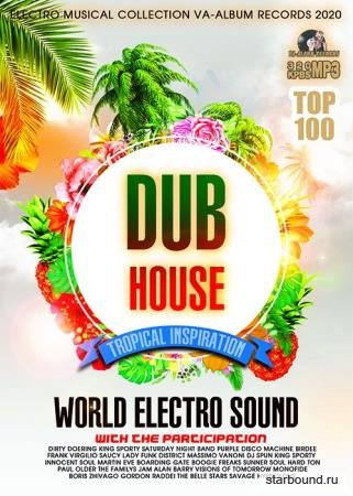 Dub Tropical House: World Electro Sound (2020)