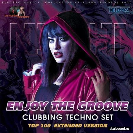 Enjoy The Groove: Clubbing Techno Set (2020)