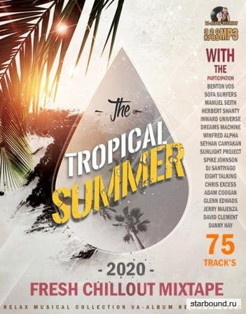 The Tropical Summer: Fresh Chillout Mix (2020)