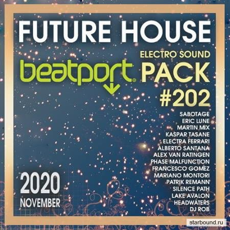 Beatport Future House: Electro Sound Pack #202 (2020)
