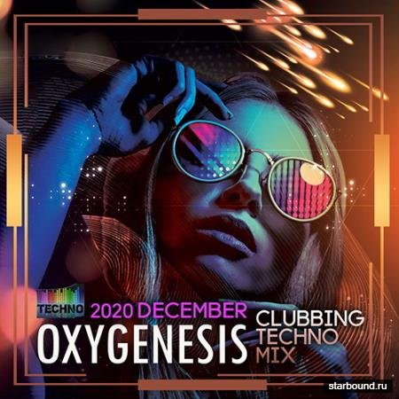 Oxygenesis: Clubbing Techno Mix (2020)